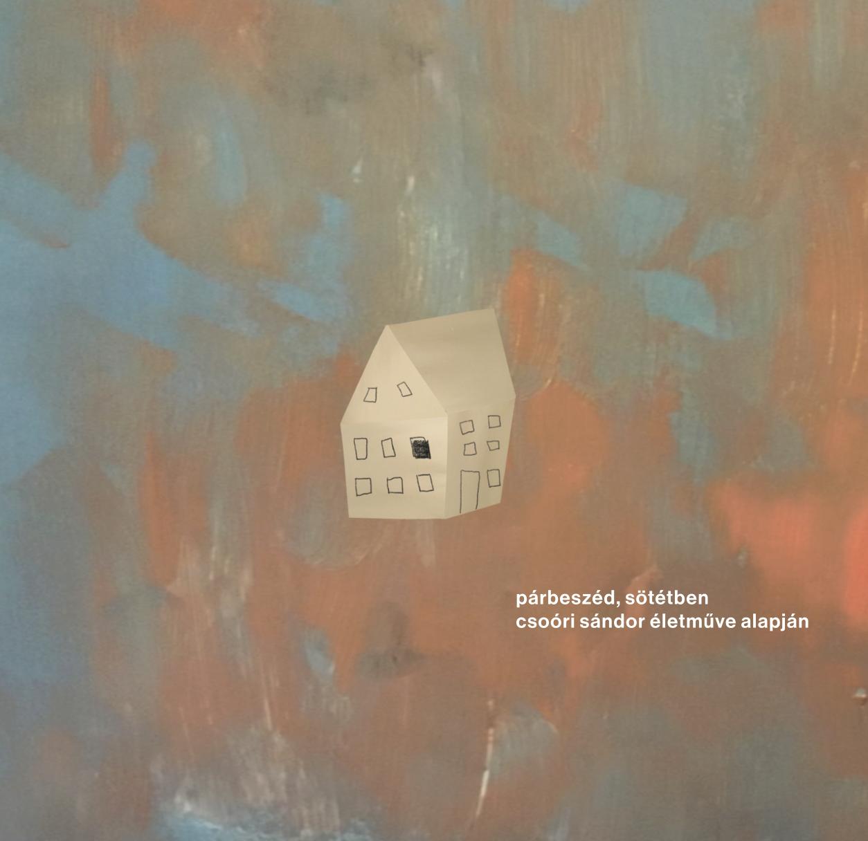 Párbeszéd, sötétben - Csoóri Sándor életműve alapján (CD)